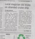 Local magician did tricks on stranded cruise ship